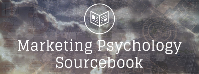 Marketing Psychology Sourcebook